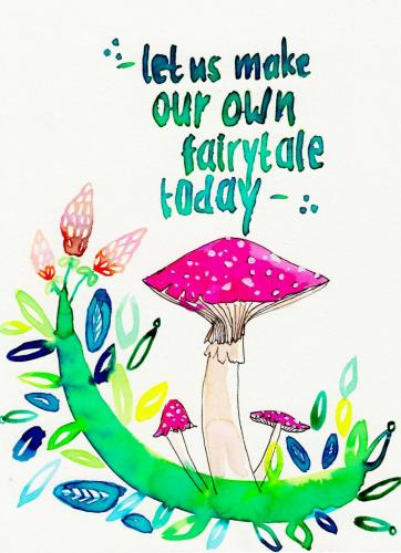 Let us make our own fairytale today